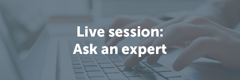 Live session: ask an expert