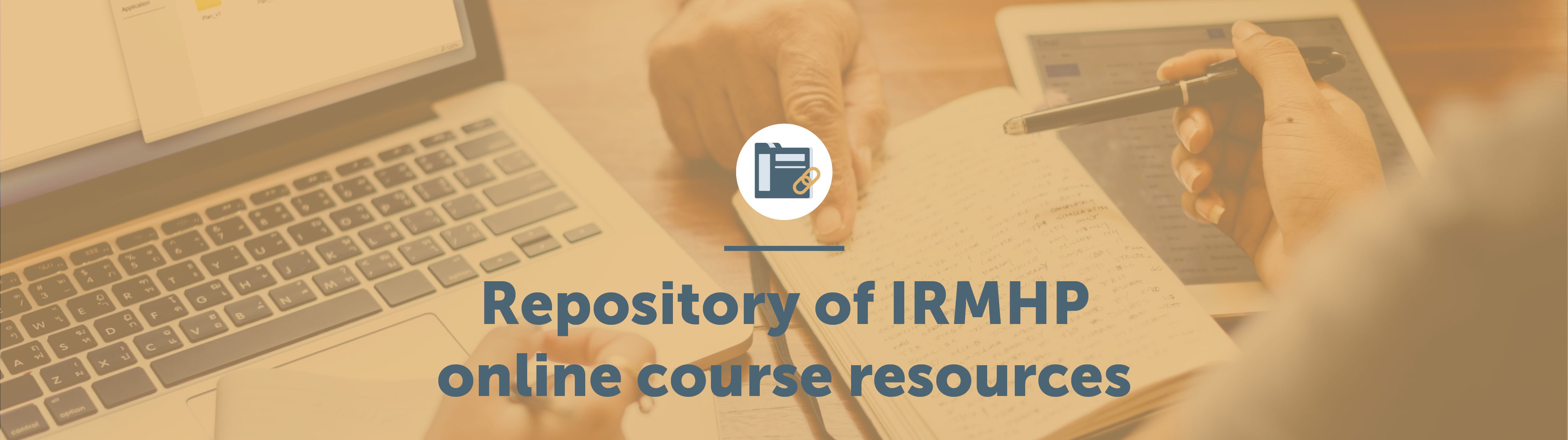 Repository of IRMHP online course resources